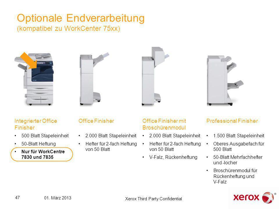Optionale Endverarbeitung (kompatibel zu WorkCenter 75xx) Integrierter Office Finisher 500 Blatt Stapeleinheit 50-Blatt Heftung Nur für WorkCentre 783