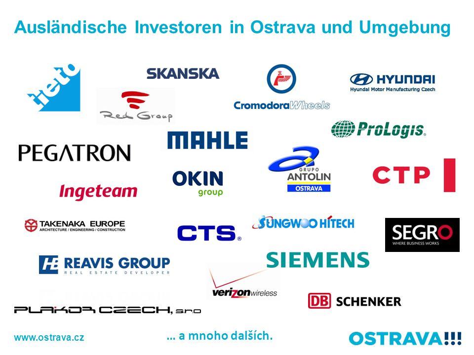 … a mnoho dalších. Ausländische Investoren in Ostrava und Umgebung www.ostrava.cz