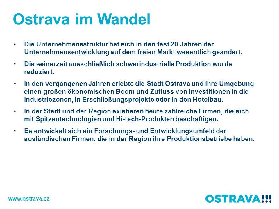Ostrava im Wandel Die Unternehmensstruktur hat sich in den fast 20 Jahren der Unternehmensentwicklung auf dem freien Markt wesentlich geändert. Die se