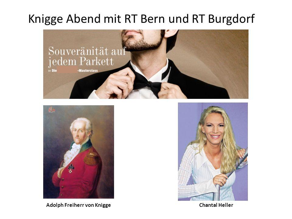 Adolph Freiherr von KniggeChantal Heller Knigge Abend mit RT Bern und RT Burgdorf