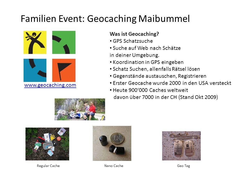 www.geocaching.com Regular CacheGeo Tag Was ist Geocaching? GPS Schatzsuche Suche auf Web nach Schätze in deiner Umgebung. Koordination in GPS eingebe