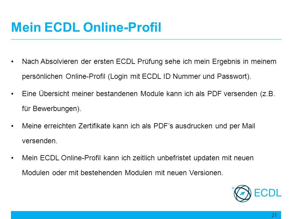 Mein ECDL Online-Profil Nach Absolvieren der ersten ECDL Prüfung sehe ich mein Ergebnis in meinem persönlichen Online-Profil (Login mit ECDL ID Nummer