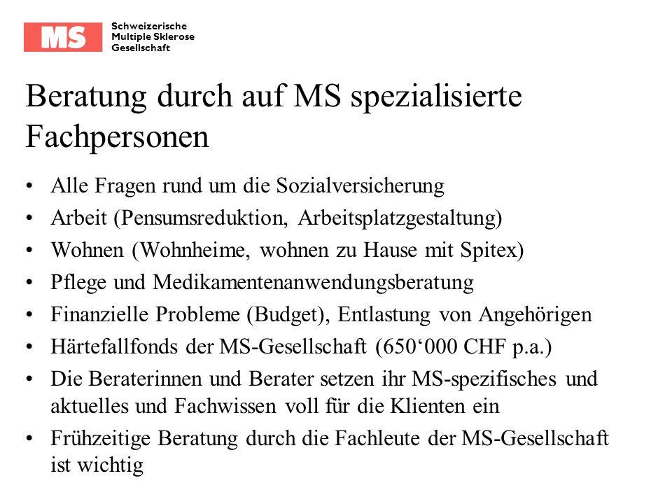 Schweizerische Multiple Sklerose Gesellschaft Beratung durch auf MS spezialisierte Fachpersonen Alle Fragen rund um die Sozialversicherung Arbeit (Pen