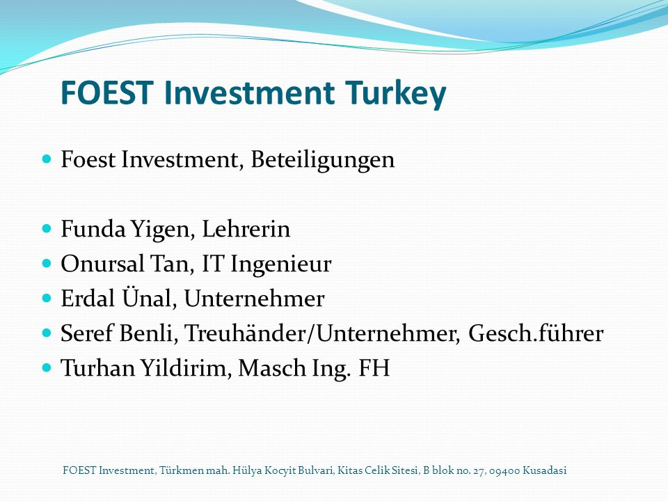 FOEST Investment Turkey Information, Erwartung über Wirtschaftsperformance der Türkei FOEST Investment, Türkmen mah.