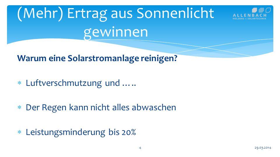 15 (Mehr) Ertrag aus Sonnenlicht gewinnen 29.03.2014 Zielkonflikt