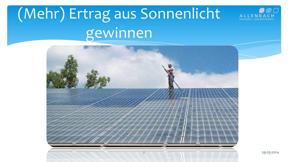 6 (Mehr) Ertrag aus Sonnenlicht gewinnen 29.03.2014 Kamine und Heizungen Stall und Landwirtschaft