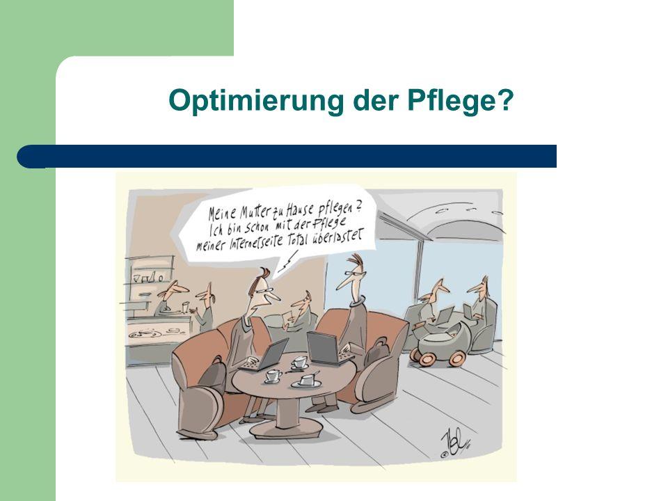 Optimierung der Pflege?