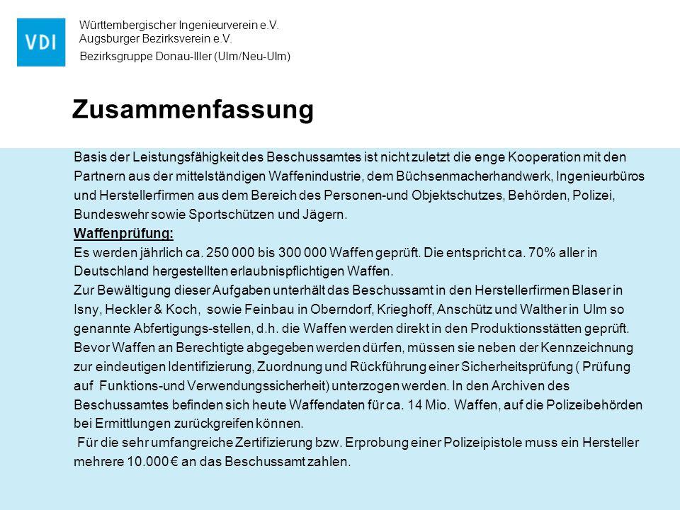 Württembergischer Ingenieurverein e.V. Augsburger Bezirksverein e.V. Bezirksgruppe Donau-Iller (Ulm/Neu-Ulm) Zusammenfassung Basis der Leistungsfähigk