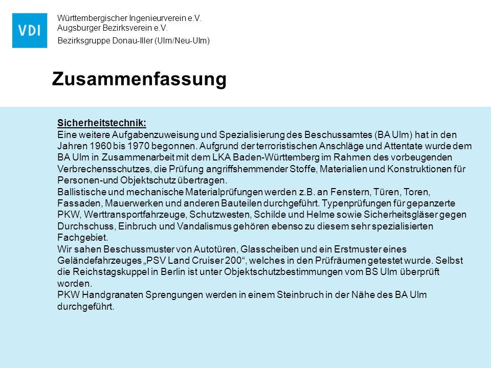 Württembergischer Ingenieurverein e.V. Augsburger Bezirksverein e.V. Bezirksgruppe Donau-Iller (Ulm/Neu-Ulm) Zusammenfassung Sicherheitstechnik: Eine