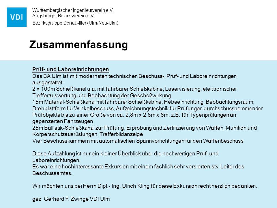 Württembergischer Ingenieurverein e.V. Augsburger Bezirksverein e.V. Bezirksgruppe Donau-Iller (Ulm/Neu-Ulm) Zusammenfassung Prüf- und Laboreinrichtun