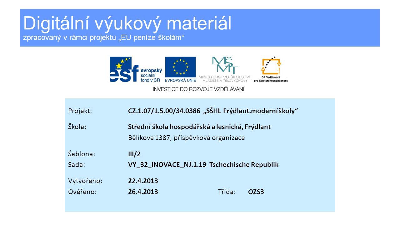 Tschechische Republik Vzdělávací oblast:Jazykové vzdělávání Předmět:Německý jazyk Ročník:3.