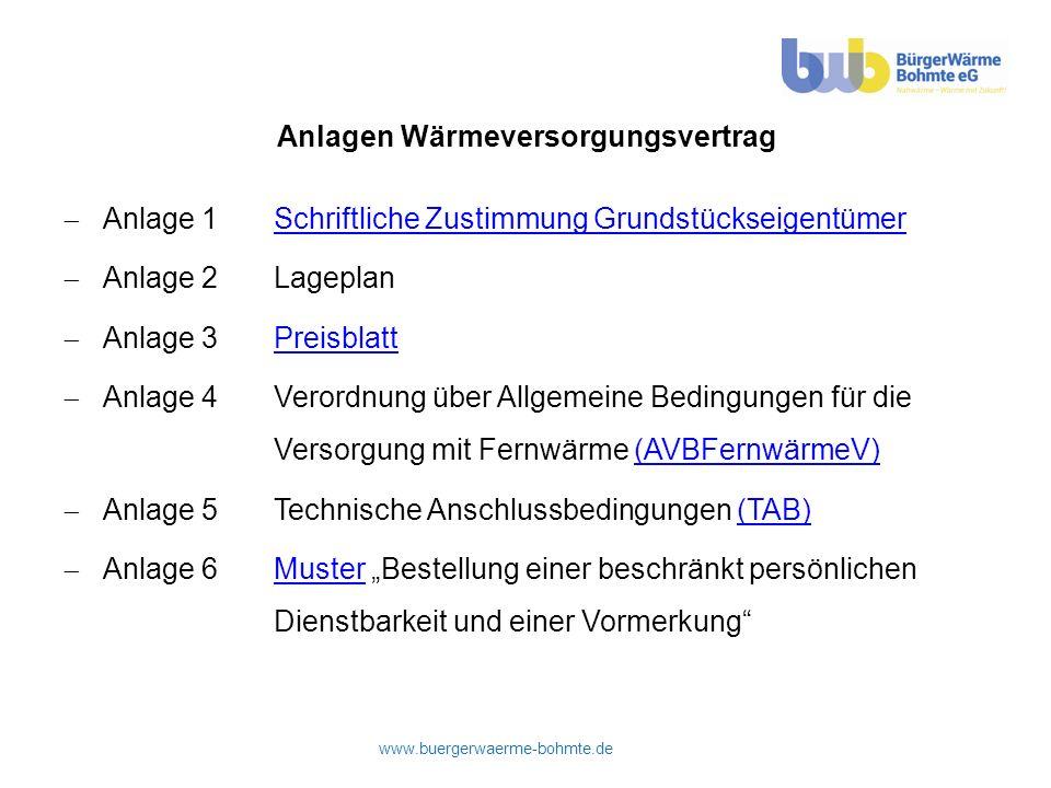 www.buergerwaerme-bohmte.de Anlagen Wärmeversorgungsvertrag Anlage 1Schriftliche Zustimmung GrundstückseigentümerSchriftliche Zustimmung Grundstücksei