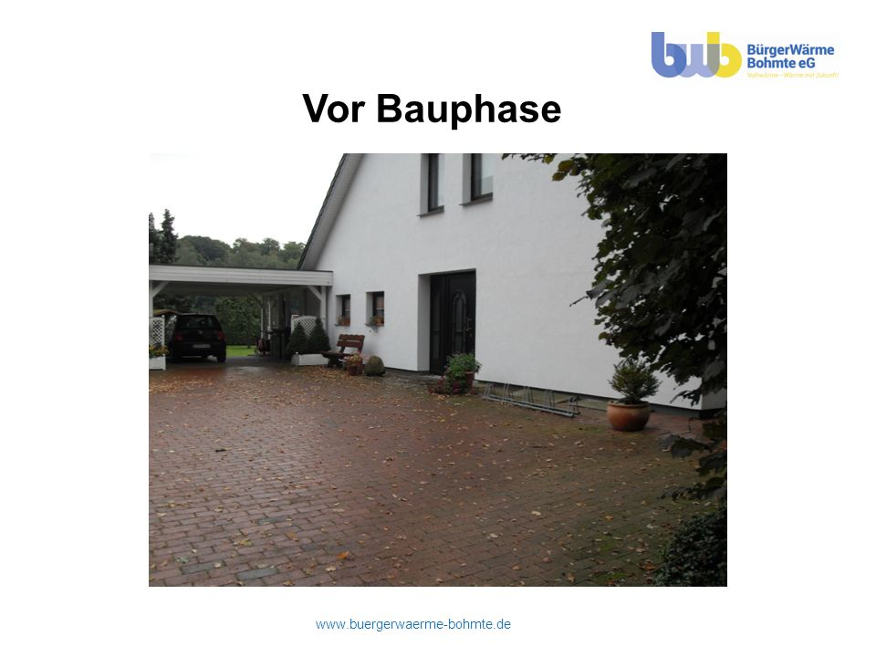 www.buergerwaerme-bohmte.de Vor Bauphase