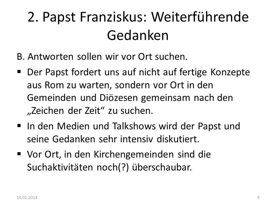 2.Papst Franziskus: Weiterführende Gedanken C.