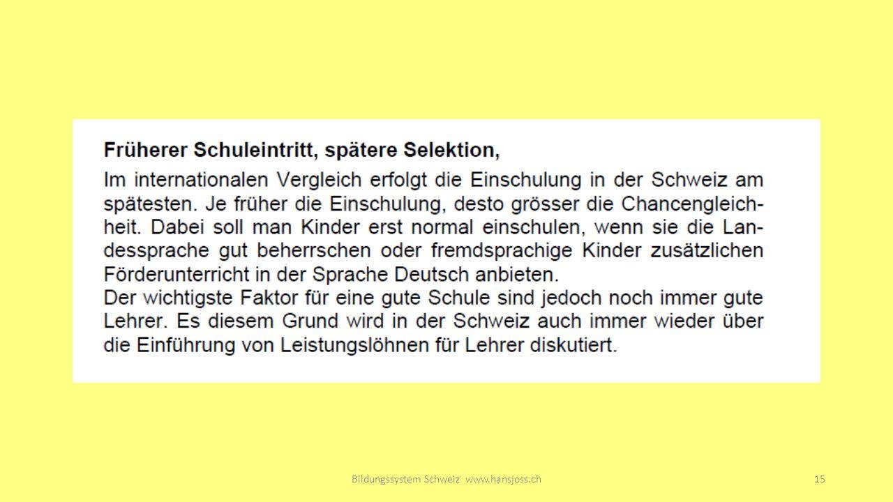 Bildungssystem Schweiz www.hansjoss.ch15