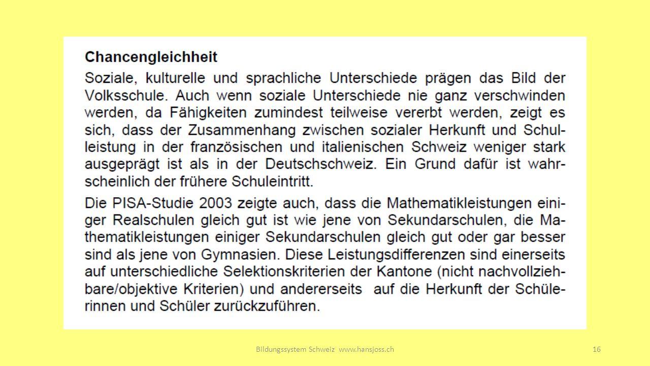 Bildungssystem Schweiz www.hansjoss.ch16