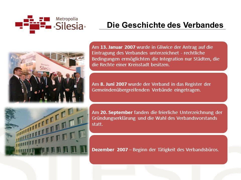 Am 13. Januar 2007 wurde in Gliwice der Antrag auf die Eintragung des Verbandes unterzeichnet - rechtliche Bedingungen ermöglichten die Integration nu