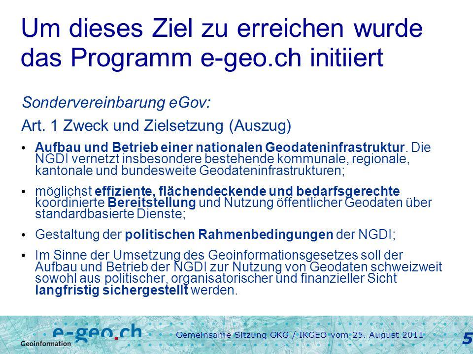 Gemeinsame Sitzung GKG / IKGEO vom 25.August 2011 6 Organisation Art.