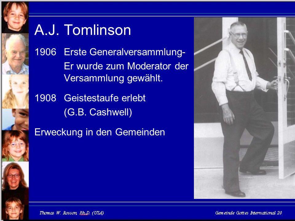 A.J.Tomlinson 1906 Erste Generalversammlung- Er wurde zum Moderator der Versammlung gewählt.