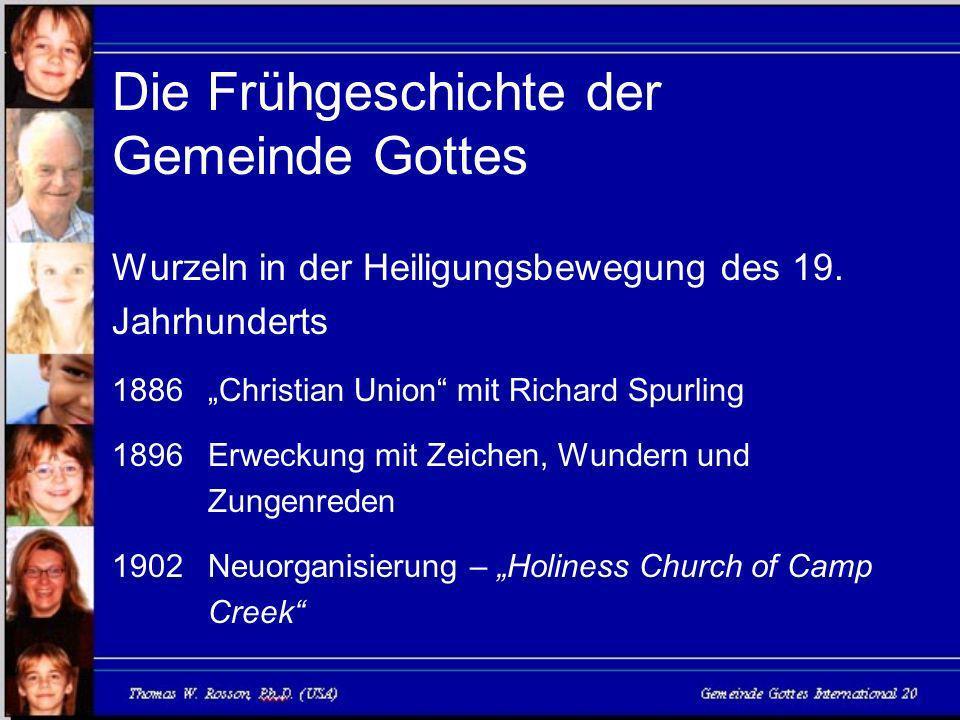 Die Frühgeschichte der Gemeinde Gottes Wurzeln in der Heiligungsbewegung des 19.