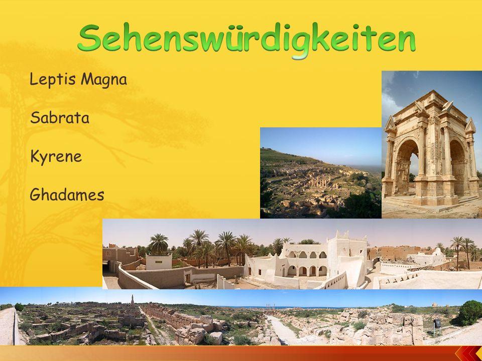 Leptis Magna Sabrata Kyrene Ghadames
