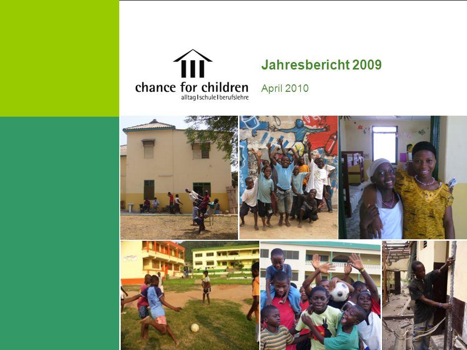   Chance for Children Ziele für das Jahr 2010 Strassenarbeit professionalisieren, d.h.