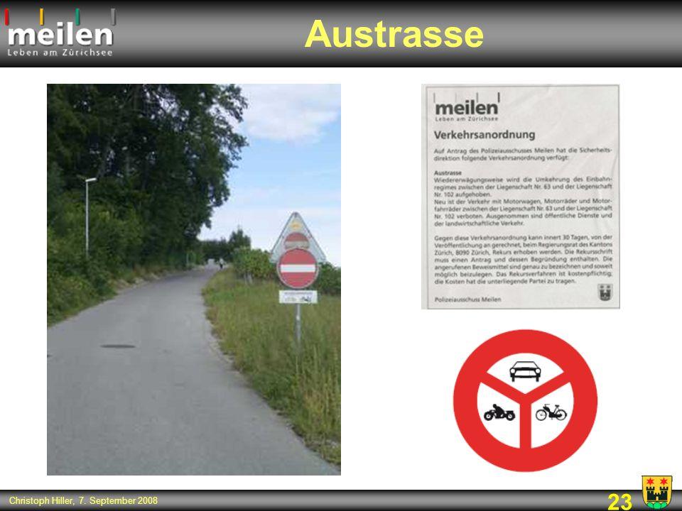 23 Christoph Hiller, 7. September 2008 Austrasse