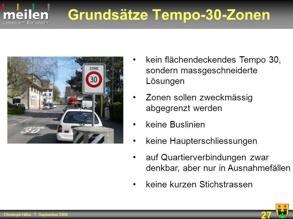 27 Christoph Hiller, 7. September 2008 Grundsätze Tempo-30-Zonen kein flächendeckendes Tempo 30, sondern massgeschneiderte Lösungen Zonen sollen zweck