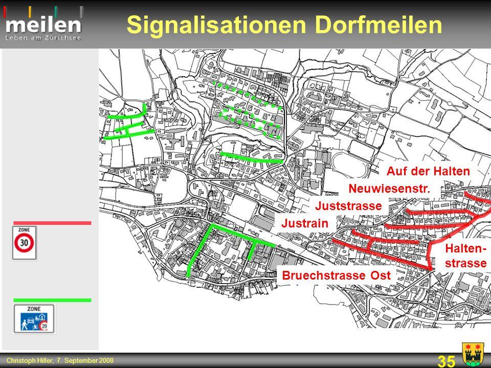 35 Christoph Hiller, 7. September 2008 Signalisationen Dorfmeilen Bruechstrasse Ost Halten- strasse Auf der Halten Neuwiesenstr. Juststrasse Justrain