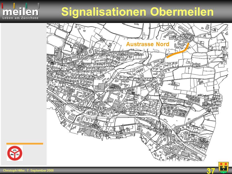 37 Christoph Hiller, 7. September 2008 Signalisationen Obermeilen Austrasse Nord