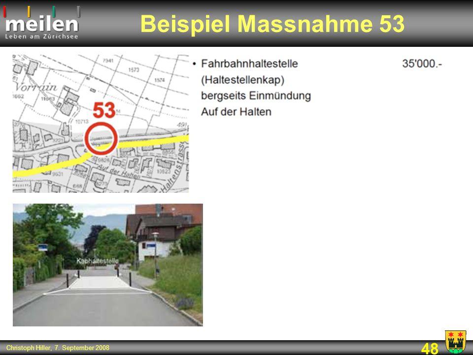 48 Christoph Hiller, 7. September 2008 Beispiel Massnahme 53