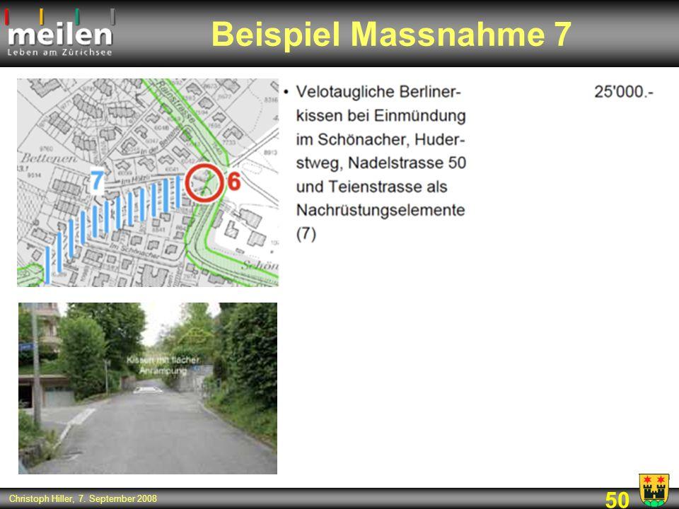 50 Christoph Hiller, 7. September 2008 Beispiel Massnahme 7