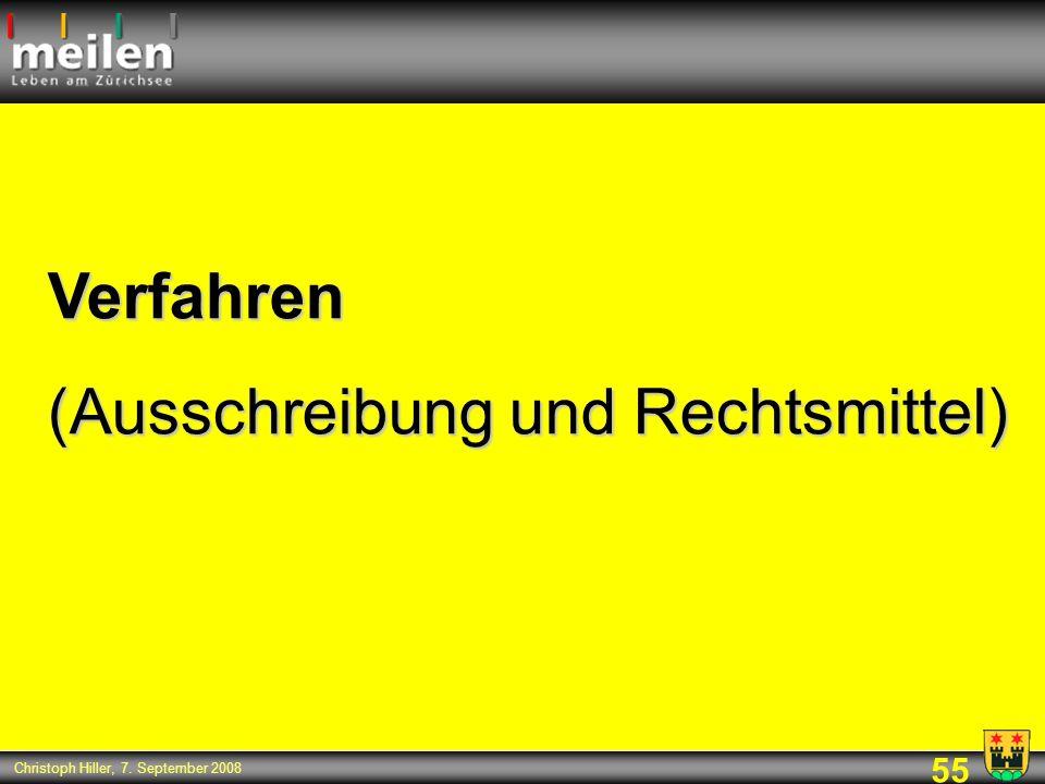 55 Christoph Hiller, 7. September 2008 Verfahren (Ausschreibung und Rechtsmittel)