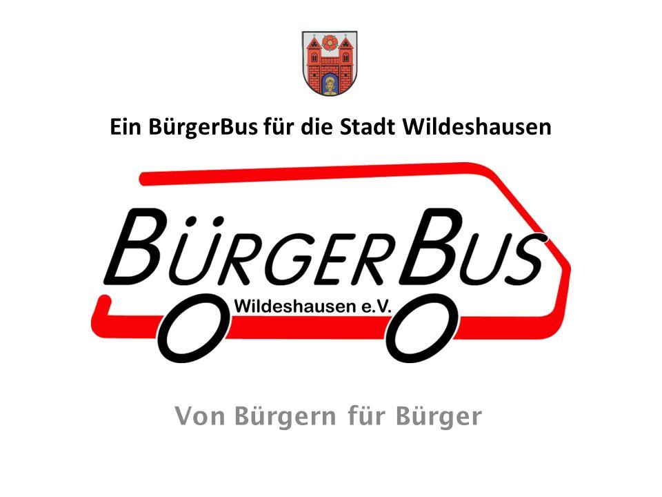 Ein BürgerBus für die Stadt Wildeshausen Von Bürgern für Bürger