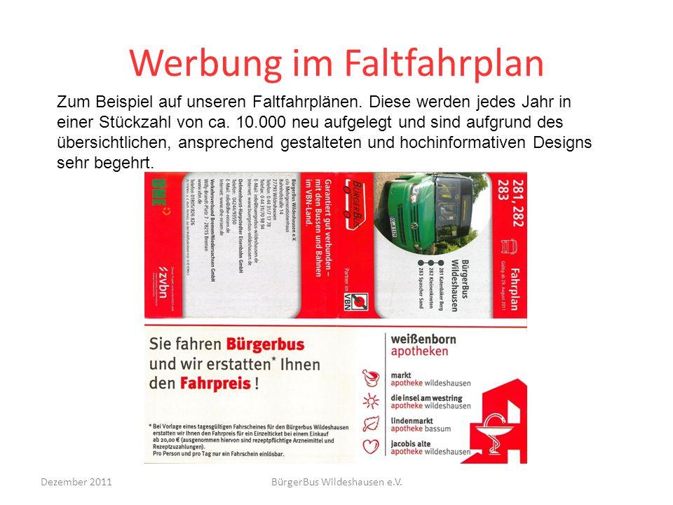 Werbung im Faltfahrplan Dezember 2011BürgerBus Wildeshausen e.V. Zum Beispiel auf unseren Faltfahrplänen. Diese werden jedes Jahr in einer Stückzahl v