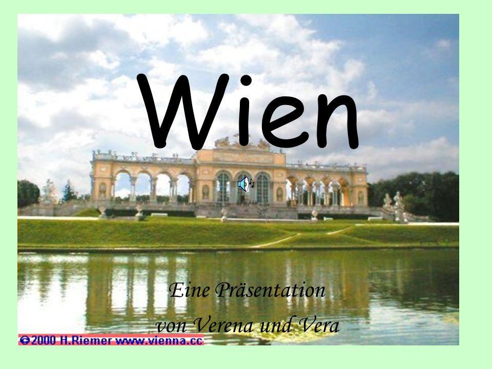Wien Eine Präsentation von Verena und Vera