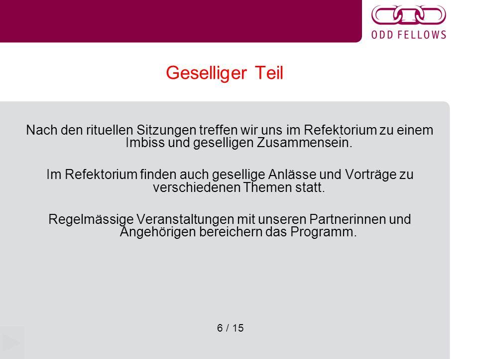 7 / 15 Organigramm der Odd Fellows Grossloge Schweiz Loge Nr.
