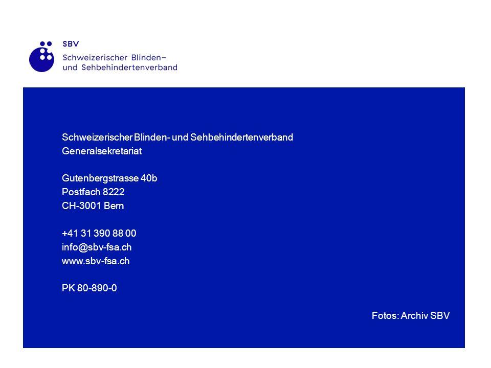 Schweizerischer Blinden- und Sehbehindertenverband Generalsekretariat Gutenbergstrasse 40b Postfach 8222 CH-3001 Bern +41 31 390 88 00 info@sbv-fsa.ch www.sbv-fsa.ch PK 80-890-0 Fotos: Archiv SBV