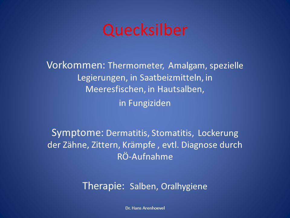 Zink Vorkommen: in Münzen, Schrauben, Zinksalbe Symptome: Gelbsucht, Anämie, Apathie, Pankreatitis Therapie: Kalzium-EDTA Dr.