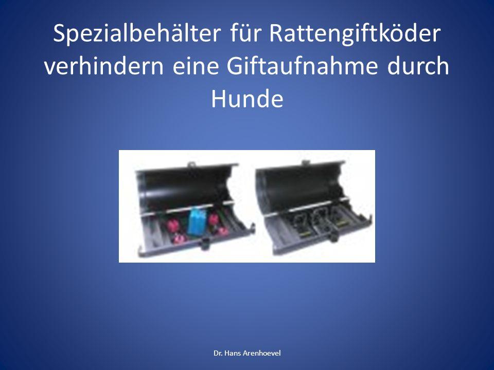 Spezialbehälter für Rattengiftköder verhindern eine Giftaufnahme durch Hunde Dr. Hans Arenhoevel