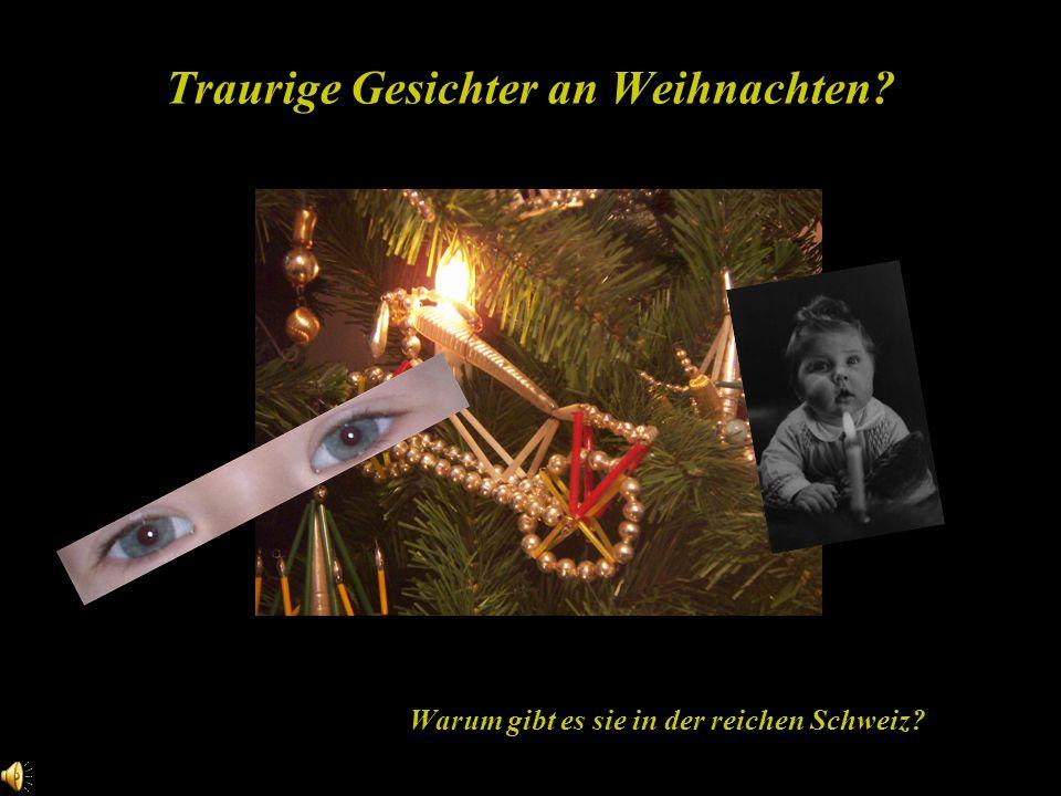 Traurige Gesichter an Weihnachten? Warum gibt es sie in der reichen Schweiz?