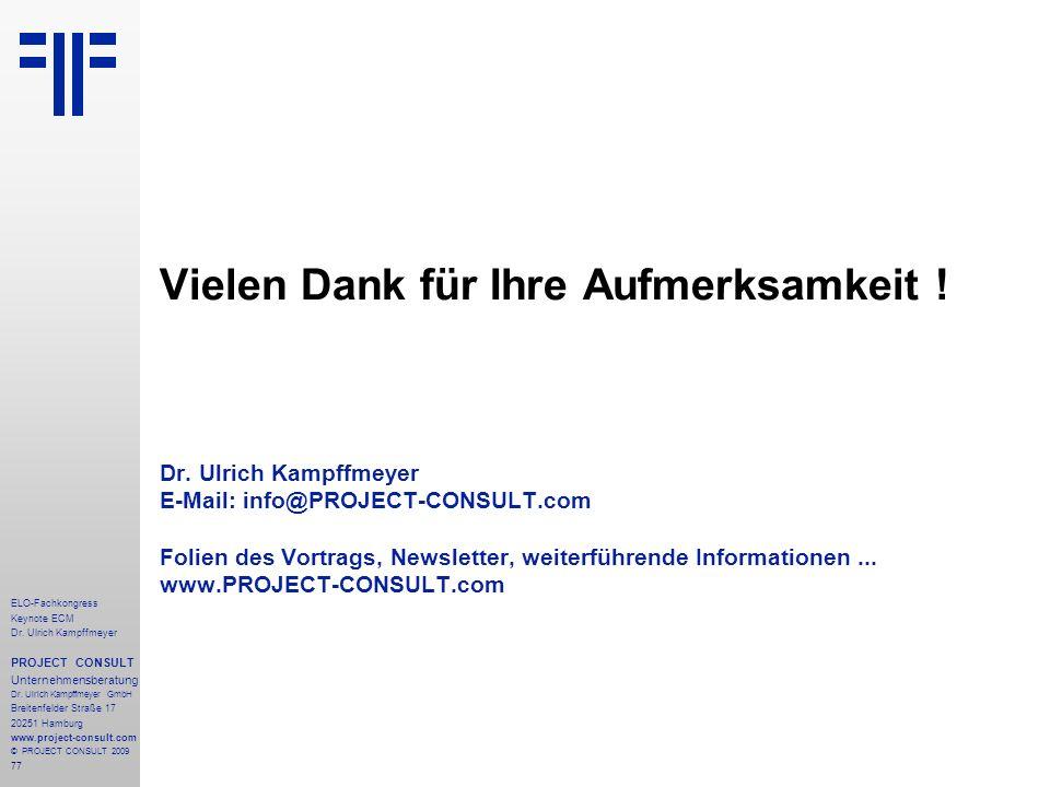 77 ELO-Fachkongress Keynote ECM Dr.Ulrich Kampffmeyer PROJECT CONSULT Unternehmensberatung Dr.