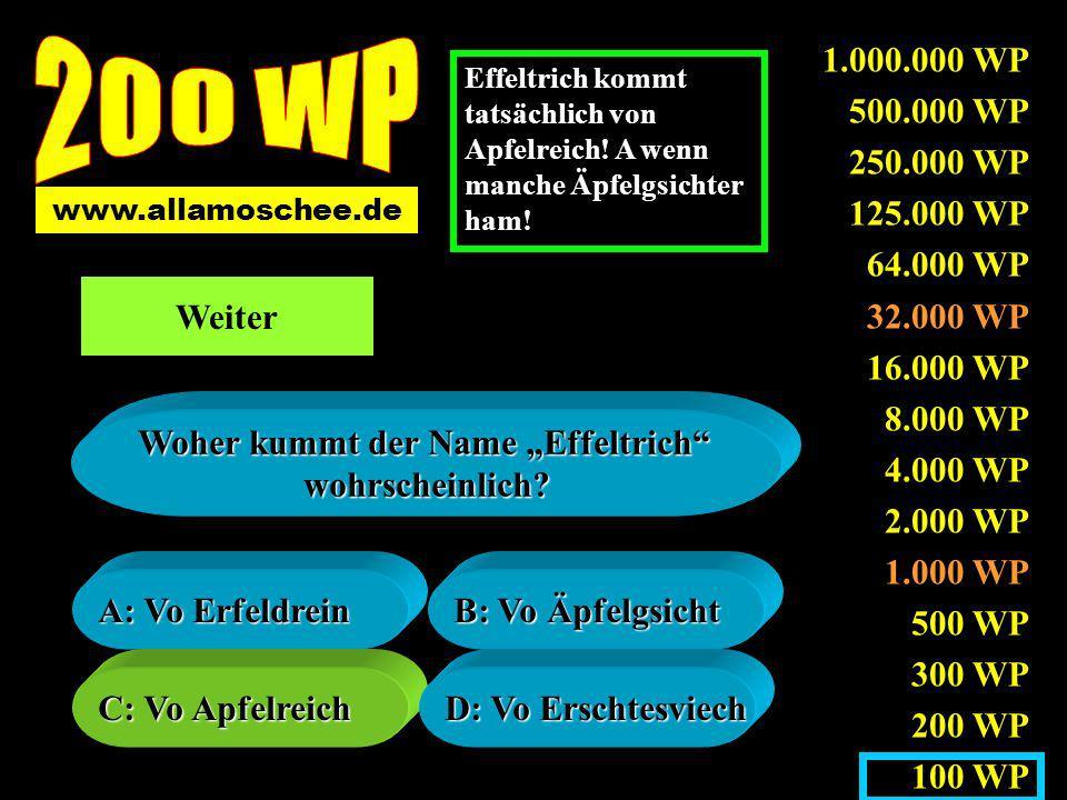 1.000.000 WP 500.000 WP 250.000 WP 125.000 WP 64.000 WP 32.000 WP 16.000 WP 8.000 WP 4.000 WP 2.000 WP 1.000 WP 500 WP 300 WP 200 WP 100 WP A: Der eber Beck A: Der eber Beck B: Die Berchstroß B: Die Berchstroß C: Die C: Die Hähnsaswiesn Hähnsaswiesn D: Die Klakorla- D: Die Klakorla- ranch ranch Wos lichd nedd im Oberdorf.