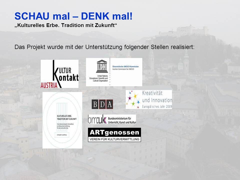 SCHAU mal – DENK mal. Kulturelles Erbe.