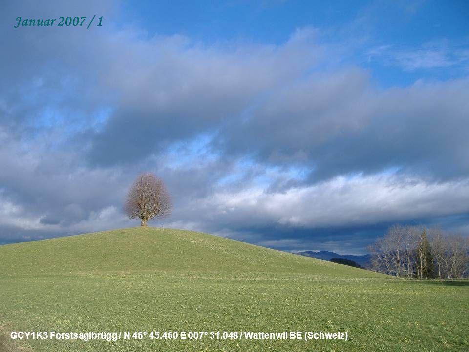 GCY1K3 Forstsagibrügg / N 46° 45.460 E 007° 31.048 / Wattenwil BE (Schweiz) Januar 2007 / 1