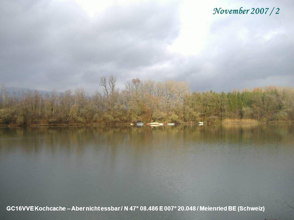 GC163B1 Die zwei Würfel / N 47° 05.399 E 007° 28.200 / Brunnenthal SO (Schweiz) November 2007 / 1
