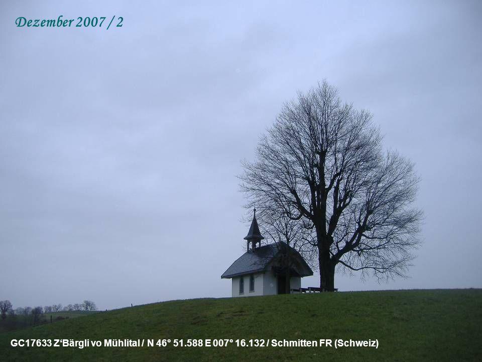 GC179BQ DMur vo Schüffene / N 46° 52.717 E 007° 11.923 / Schiffenen FR (Schweiz) Dezember 2007 / 1