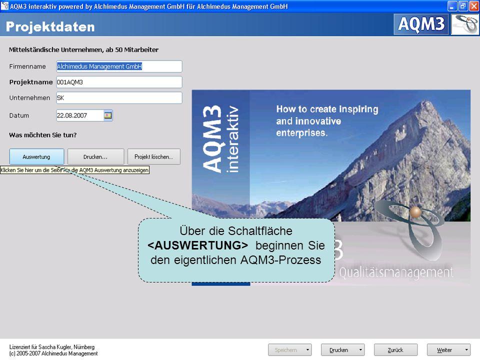 Über die Schaltfläche beginnen Sie den eigentlichen AQM3-Prozess