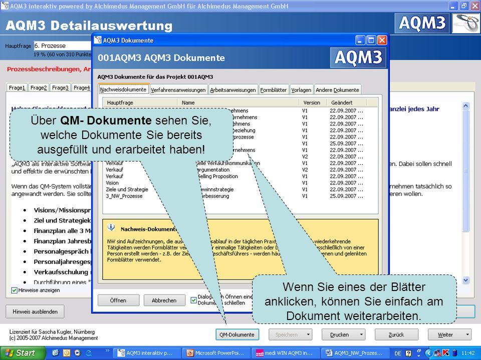 Über QM- Dokumente sehen Sie, welche Dokumente Sie bereits ausgefüllt und erarbeitet haben! Wenn Sie eines der Blätter anklicken, können Sie einfach a