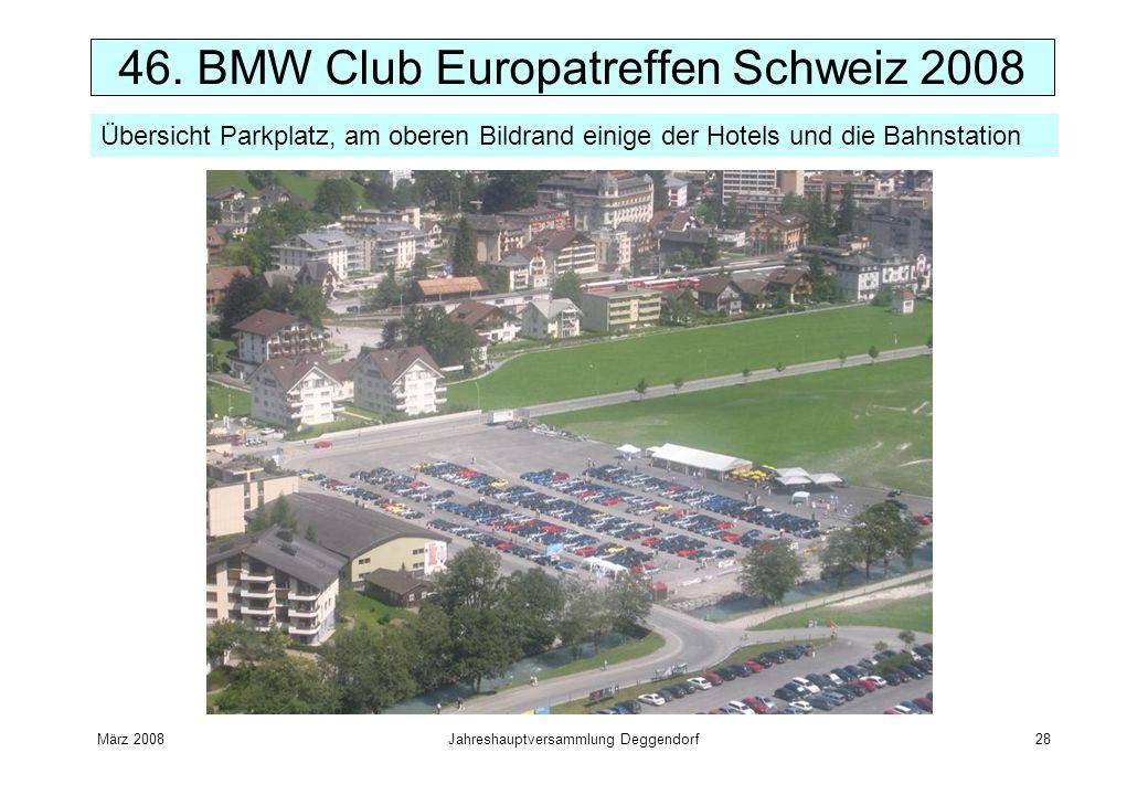 März 2008Jahreshauptversammlung Deggendorf28 Übersicht Parkplatz, am oberen Bildrand einige der Hotels und die Bahnstation 46. BMW Club Europatreffen